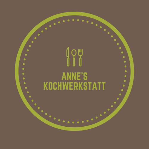 Anne's Kochwerkstatt